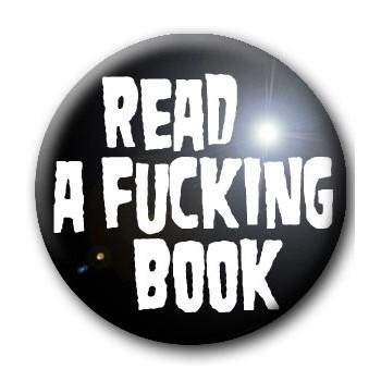 BADGE READ A FUCKING BOOK