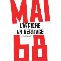 MAI 68 L'AFFICHE EN HERITAGE