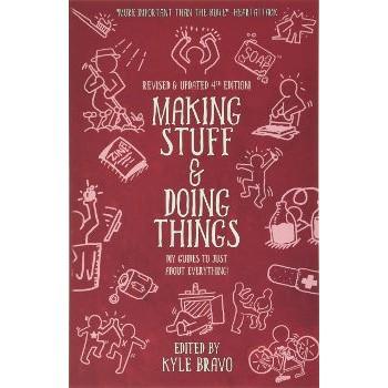 MAKING STUFF & DOING THINGS