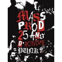 MASS PROD 25 ANS D'ACTIVISME PUNK