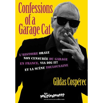 CONFESSIONS OF A GARAGE CAT