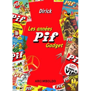 LES ANNÉES PIF GADGET (1969-1993)