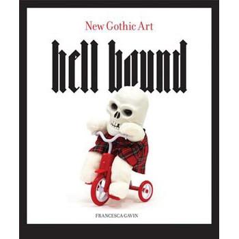 HELL BOUND - NEW GOTHIC ART