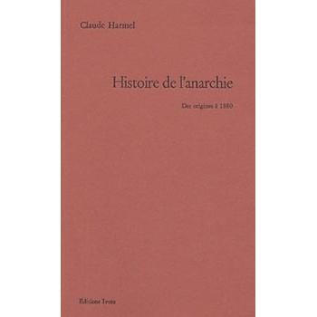 HISTOIRE DE L'ANARCHIE