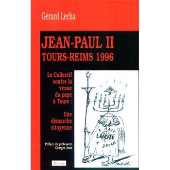 JEAN PAUL II TOURS - REIMS 1996